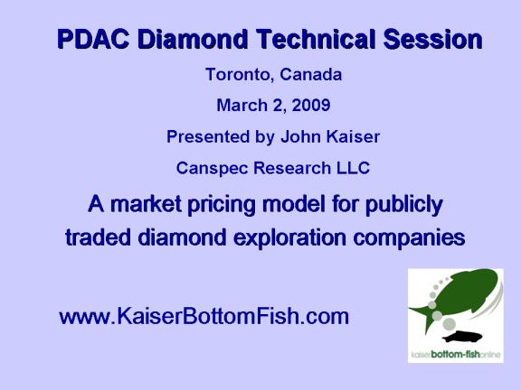 Kaiser Research Online - Speeches - PDAC 2009 Diamond